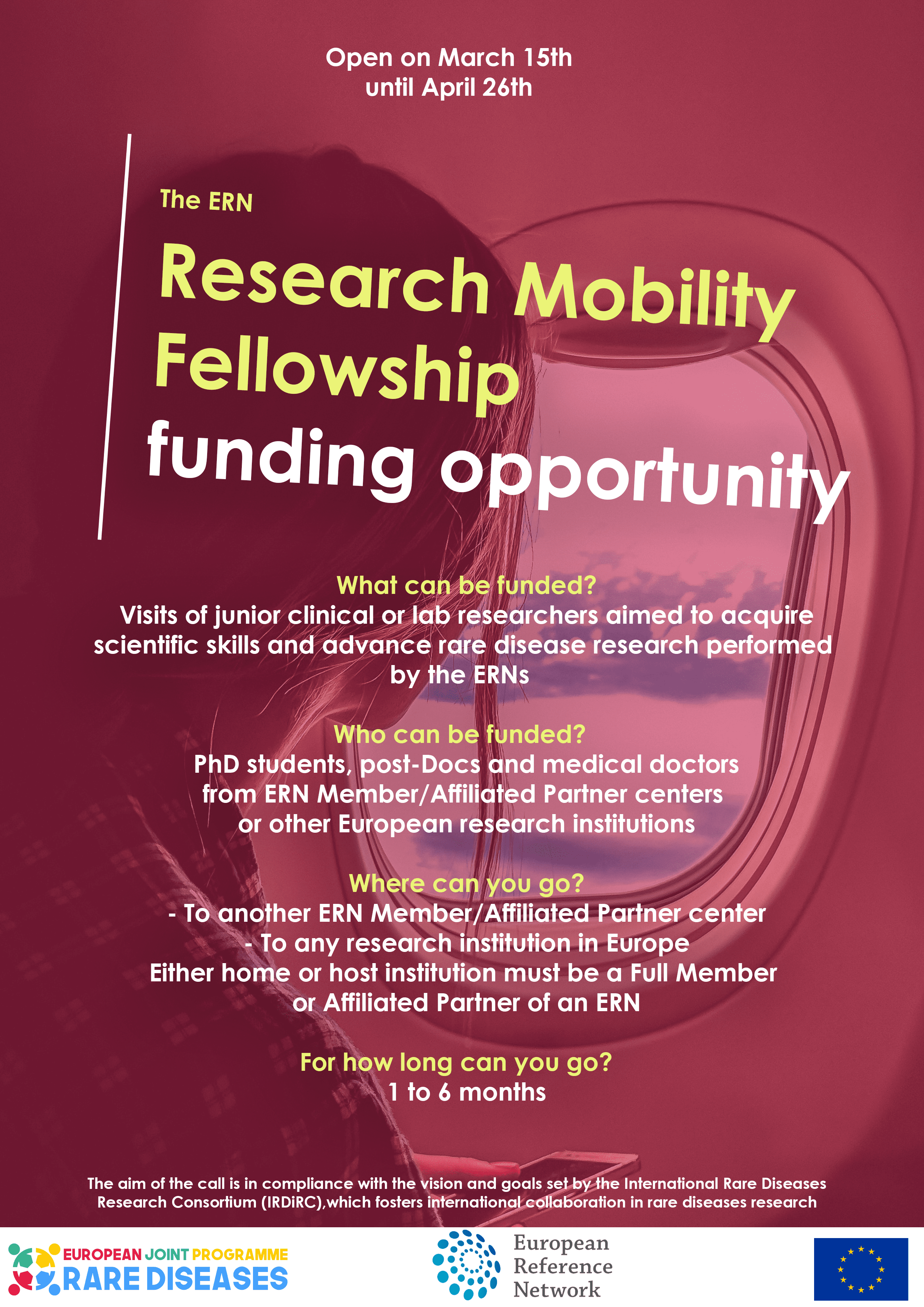 The Research Mobility Fellowships is open from March 15th to April 26th